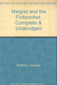 Maigret and the Pickpocket/Cassette/Complete  Unabridged (Inspector Maigret Mysteries)