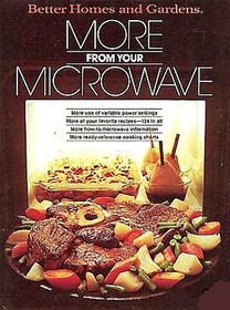 Better Homes and Gardens More from Your Microwave