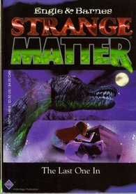 The Last One In (Strange Matter, No 5)