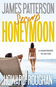 Second Honeymoon (Honeymoon, Bk 2) (Audio CD) (Unabridged)