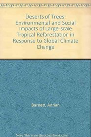 Deserts of Trees: Environmental and Social Impacts of Large-scale Tropical Reforestation in Response to Global Climate Change