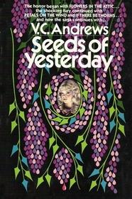 Seeds of Yesterday (Dollanganger, Bk 4)