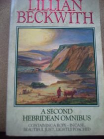 A Second Hebridean Omnibus: A Rope - in Case, Beautiful Just !, Lightly Poached.: 2nd