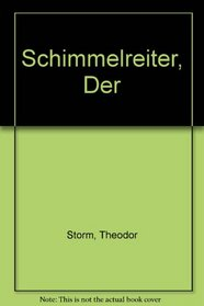 Schimmelreiter, Der (German Edition)
