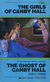 The Ghost of Canby Hall (Girls of Canby Hall, Bk 25)