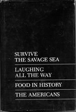 Newsweek Condensed Books (Survive The Savage Sea; Laughing All The Way; Food In History; The Americans: The Democratic Experience)