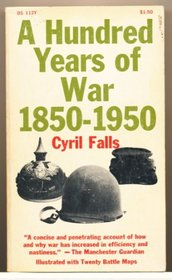 Hundred Years of War, 1850-1950