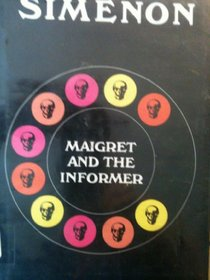 Maigret and the Informer/ (Variant Title = Maigret and the Flea)