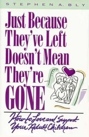 Just Because They've Left, Doesn't Mean They're Gone