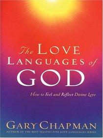 The Love Languages of God (Walker Large Print)