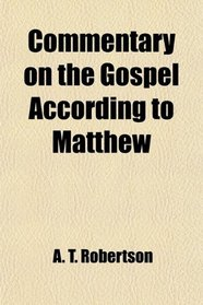 Commentary on the Gospel According to Matthew