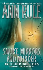 Smoke, Mirrors, and Murder (Crime Files, Vol. 12)