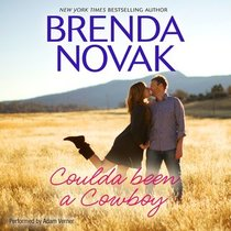 Coulda Been a Cowboy (Dundee, Idaho, Bk 8) (Audio CD) (Unabridged)