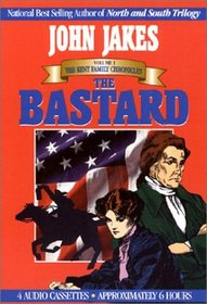 The Bastard: The Kent Family Chronicles (Kent Family Chronicles (Media Books Audio))