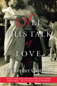All This Talk of Love: A Novel
