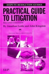 Practical Guide to Litigation (Disputes Resolution Guides)