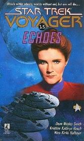 Echoes (Star Trek Voyager, No 15)