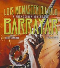 Barrayar (Cordelia Naismith, Bk 2) (Audio CD) (Unabridged)