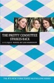 The Pretty Committee Strikes Back (Clique)