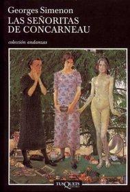 Las Senoritas De Concarneau (Andanzas) (Spanish Edition)