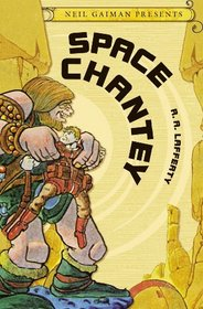 Neil Gaiman Presents Volume 3: Space Chantey