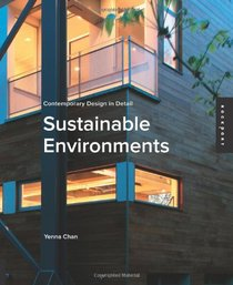 Contemporary Design in Detail: Sustainable Environments (Contemporary Design Details)