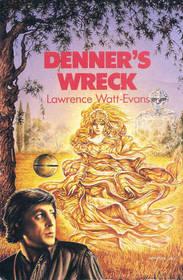 Denner's Wreck