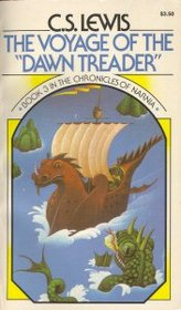 The Voyage of the Dawn Treader (Chronicles of Narnia, Bk 5)