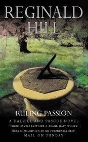 Ruling Passion (Dalziel & Pascoe Novel)