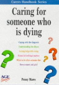 Caring for Someone Who is Dying (Carers Handbook)