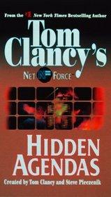 Hidden Agendas (Tom Clancy's Net Force, No. 2)