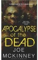Apocalypse of the Dead (Dead World, Bk 2)