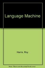 Language Machine