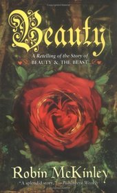 Beauty : A Retelling of the Story of Beauty and the Beast (Folktales)