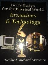 God's Design for the Physical World: Inventions & Technology