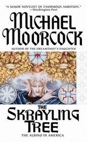 The Skrayling Tree : The Albino in America (Aspect Fantasy)