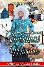 An Amish Second Christmas Miracle (Amish Miracles Series) (Volume 1)