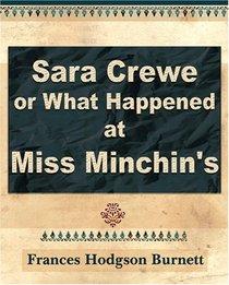 Sara Crewe or What Happened at Miss Minchin's - 1903