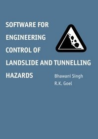 Software for Engineering Control of Landslide and Tunnelling Hazards
