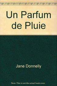 Un Parfum de Pluie (Harlequin (French)) (French Edition)