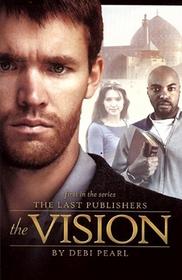 The Vision (Last Publishers, Bk 1)