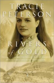 Rivers of Gold (Yukon Quest, Bk 3)