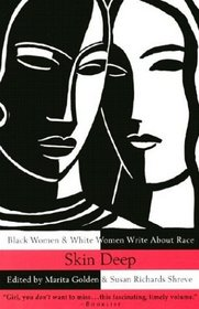Skin Deep : Black Women  White Women Write About Race