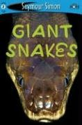 See More Readers: Giant Snakes - Level 2 (SeeMore Readers)