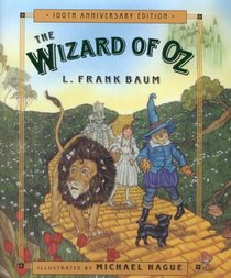 The Wizard of Oz: Celebrating the Hundredth Anniversary