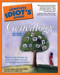 The Complete Idiot's Guide to Genealogy, 2nd Edition (Complete Idiot's Guide to)