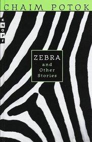 Zebra & Other Stories