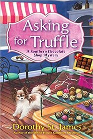 Asking for Truffle (Southern Chocolate Shop, Bk 1)