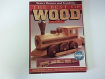 Better Homes and Gardens the Best of Wood Book 1 (Vol 1)