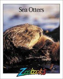 Sea Otters (Zoobooks)